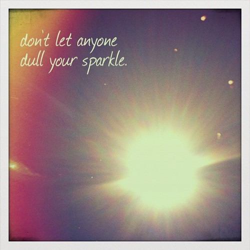 dont_let_anyone_dull_your_sparkle-1600